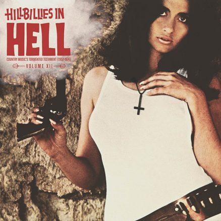 Hillbillies In Hell: Volume XII